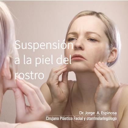 Suspensión Piel Rostro